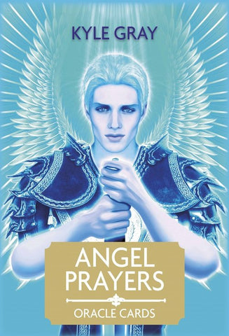 Angel Cards -  Angel Prayers Oracle Cards By Kyle Gray