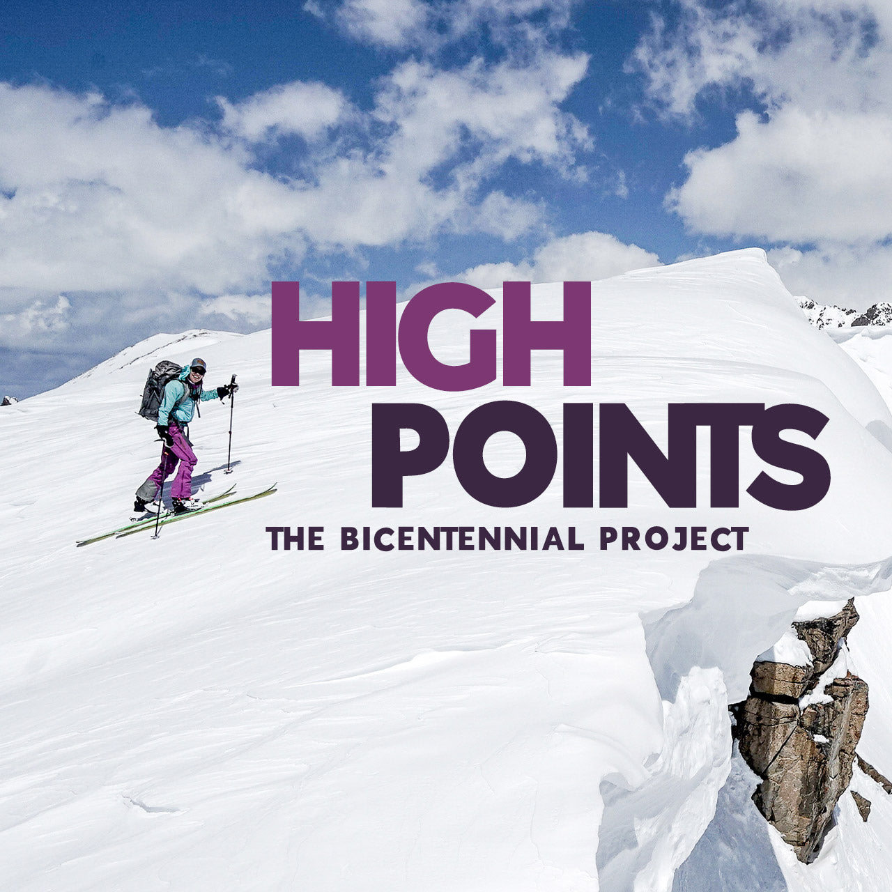 High Points: The Bicentennial Project