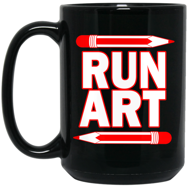 ArtichokeUSA Custom Design #1. RUN ART. 15 oz. Black Mug