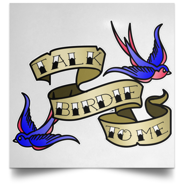 OPG Custom Design #17. Talk Birdie To Me. Female American Traditional Tattoo Style Design. Golf. Satin Square Poster