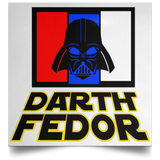 Artichoke Fight Gear Custom Design #15. Darth Fedor. Fedor Emelianenko / Darth Vader Parody. Fan Art Parody. MMA. Satin Square Poster