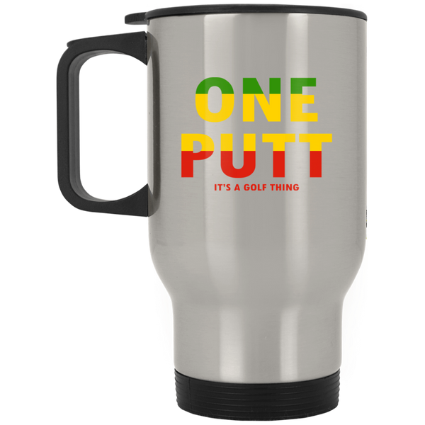 OPG Custom Design #14. ONE PUTT. ONE LOVE v2 Parody. Golf. Silver Stainless Travel Mug