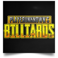 The GHOATS custom design #25. PlayersUnknown Billiards. PUBG Parody. Pool / Billiards. Satin Square Poster