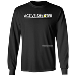 The GHOATS Custom Design #1. Active Shooter. 100% Basic Cotton Long Sleeve