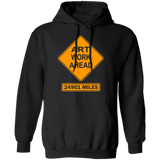 ArtichokeUSA Custom Design #7. Artwork Ahead. 24901 Miles Ahead (Distance around the world). Road Work Ahead Sign Parody. Basic Pullover Hoodie