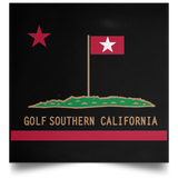OPG Custom Design #8. Golf Southern California. All Year Long Baby!! Satin Square Poster