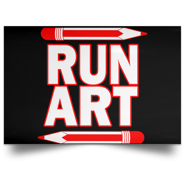 ArtichokeUSA Custom Design #1. RUN ART. Satin Landscape Poster