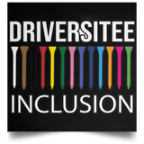 OPG Custom Design #5. Driversitee and Inclusion. Golf. Satin Square Poster