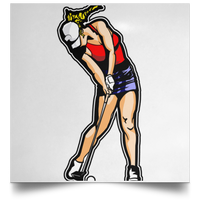 OPG Custom Design #3. Drive like a girl. Golf. Satin Square Poster