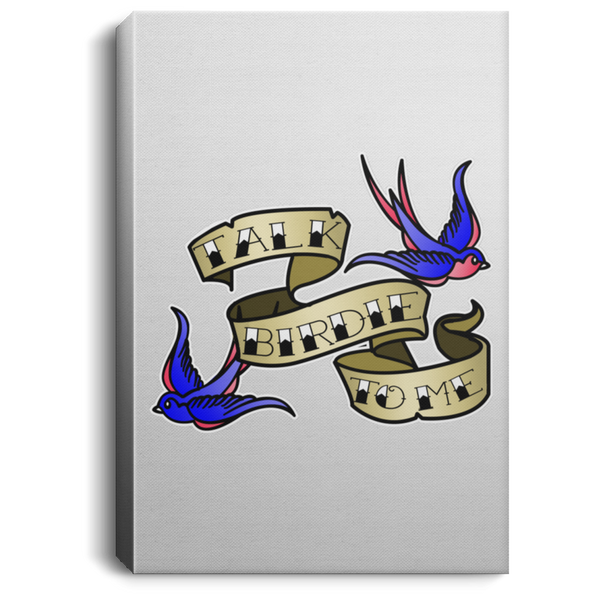 OPG Custom Design #17. Talk Birdie To Me. Female American Traditional Tattoo Style Design. Golf. Portrait Canvas .75in Frame