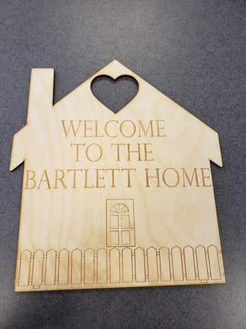 House Shaped Welcome Home Sign