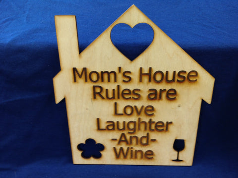 Mom's Rules sign