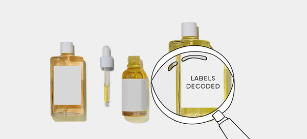 How to Read the Labels on your Skincare Bottles like a Pro !