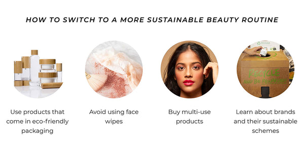 This is an image showing how to switch to a more sustainable beauty routine