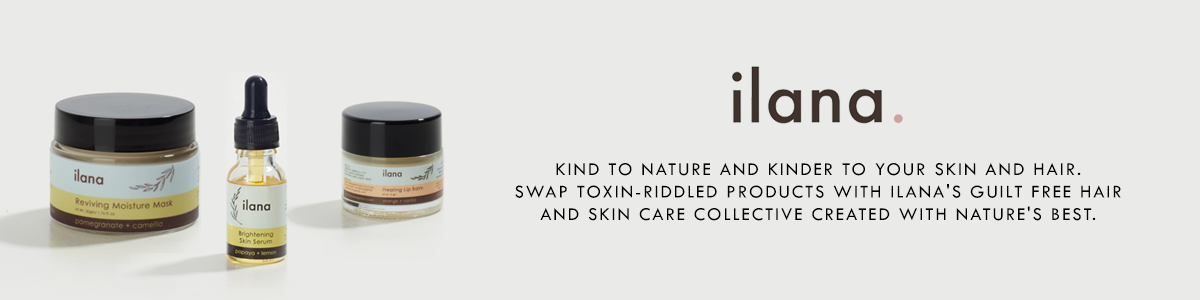 Shop guilt-free, organic skincare from Ilana Organics on SublimeLife.in.