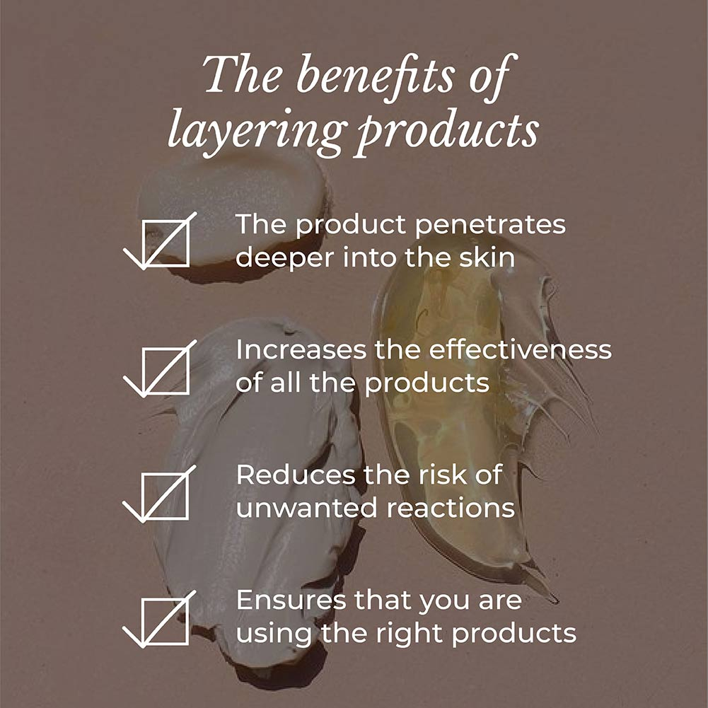 This image shares the benefits of layering products.