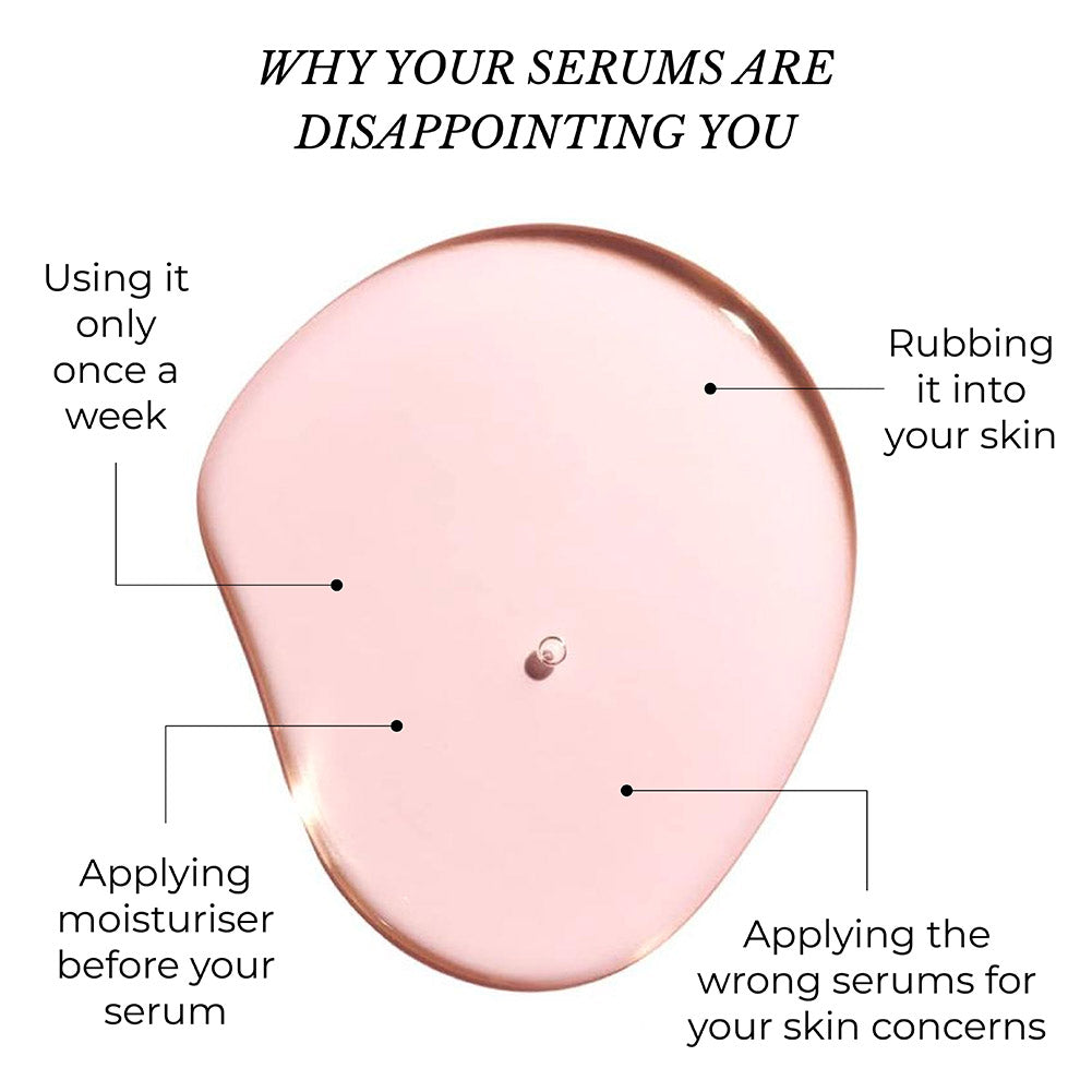 This is an image showing different reason of serums not working for you.