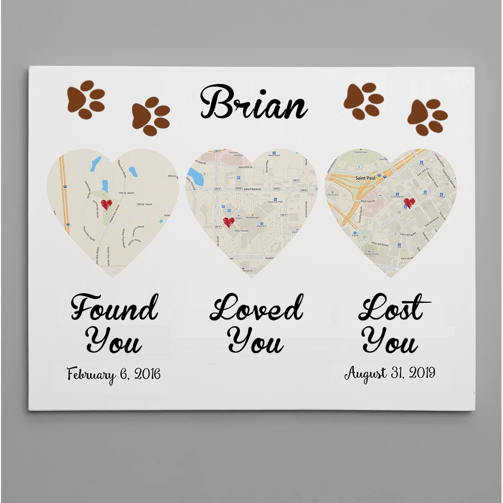 Found You – Loved You – Lost You – Dog Life Map Canvas Print