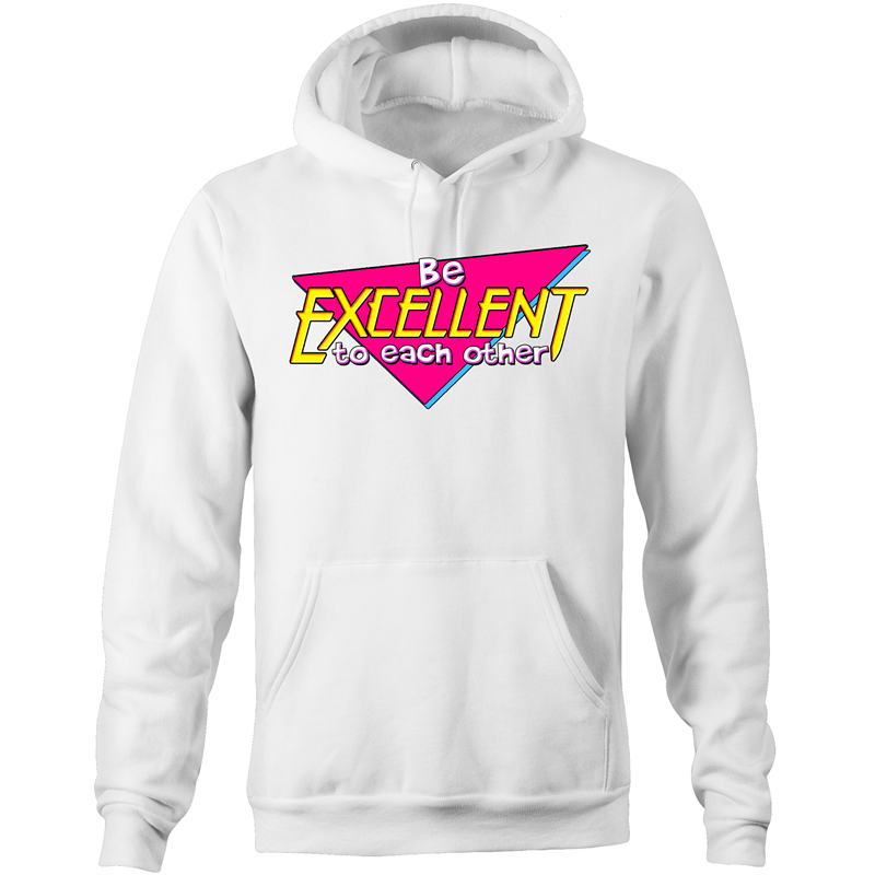 BE EXCELLENT - Pocket Hoodie Sweatshirt