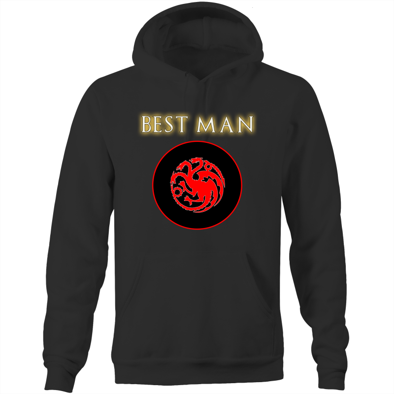 HOUSE TARGARYEN - BEST MAN - Pocket Hoodie Sweatshirt