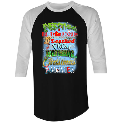 Everything Christmas Movies - 3/4 Sleeve T-Shirt