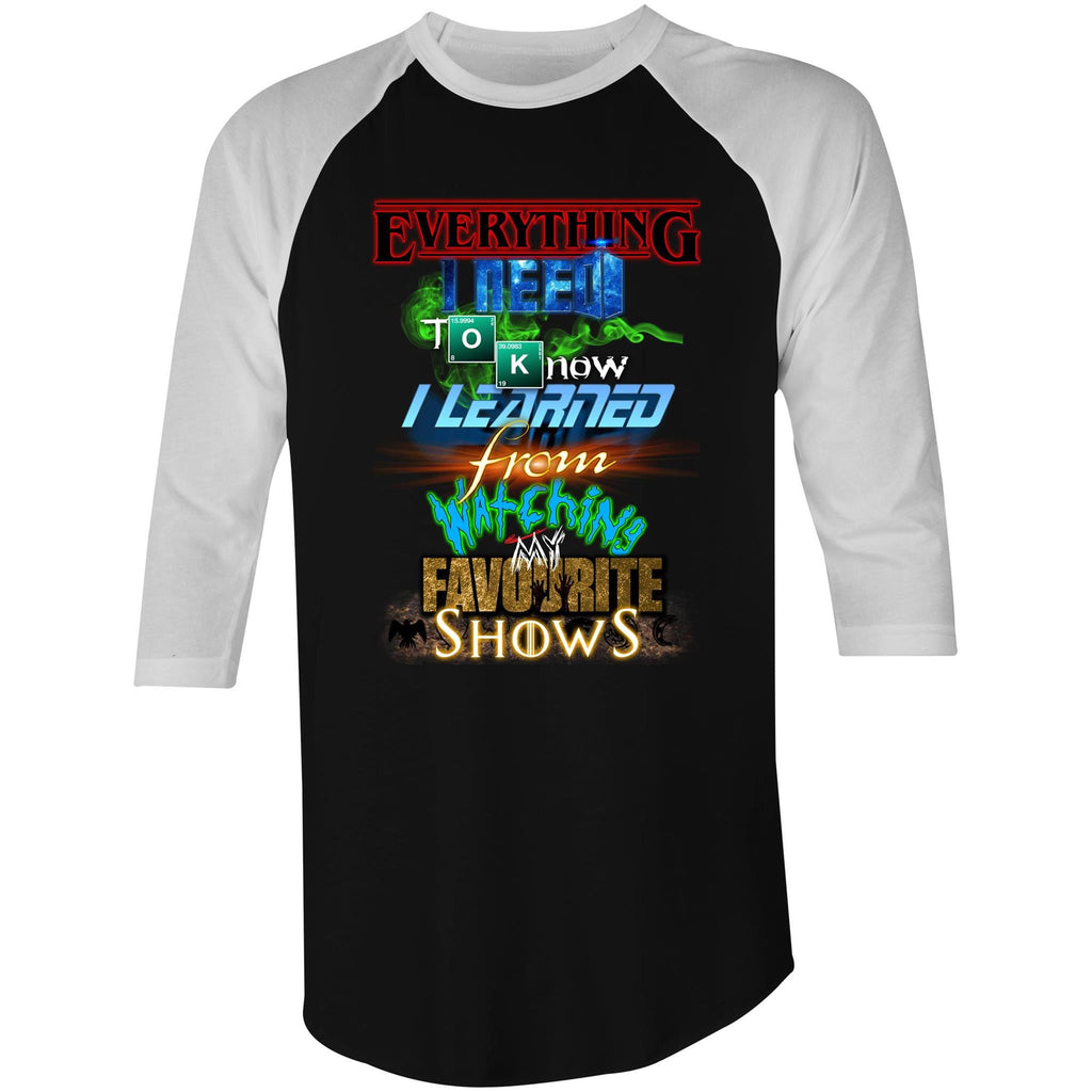 EVERYTHING FAVOURITE SHOWS - 3/4 Sleeve T-Shirt