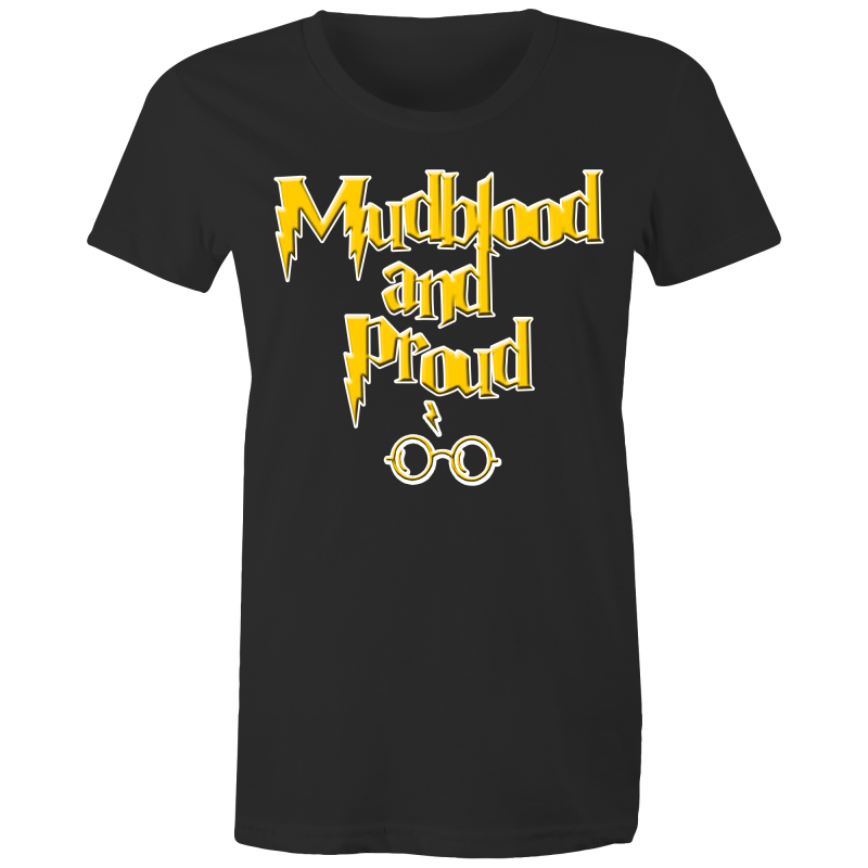 MUDBLOOD AND PROUD - Womens T-shirt