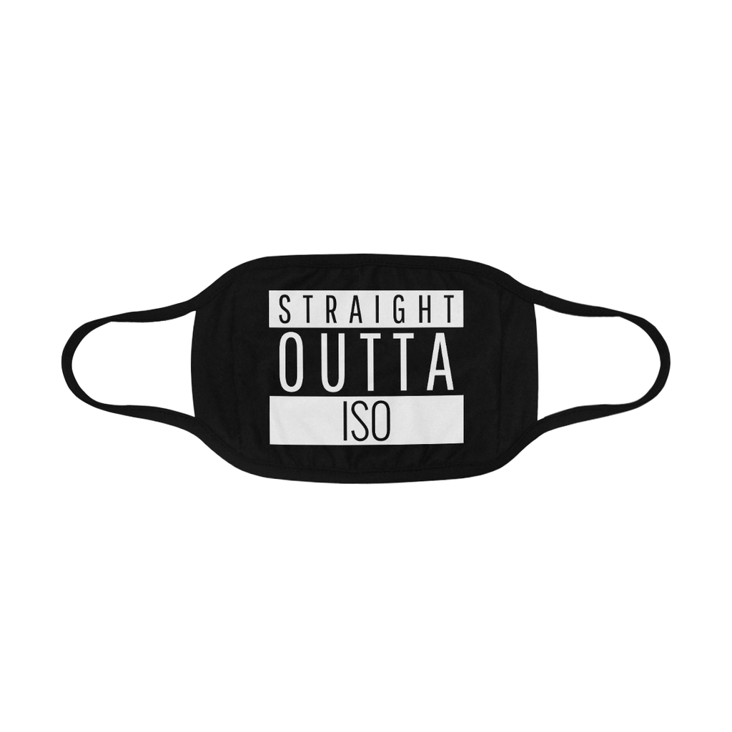 STRAIGHT OUTTA ISO FACE MASK WITH PM2.5 FILTERS