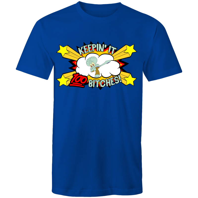 KEEPIN IT 100% - Mens T-Shirt