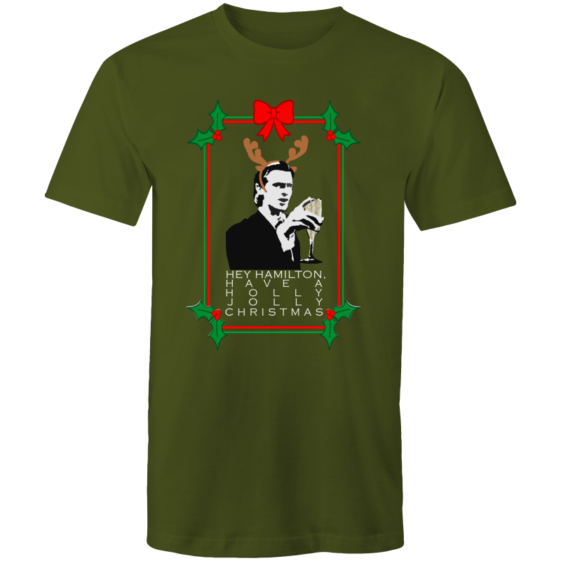 HEY HAMILTON, HAVE A HOLLY JOLLY CHRISTMAS - Mens T-Shirt