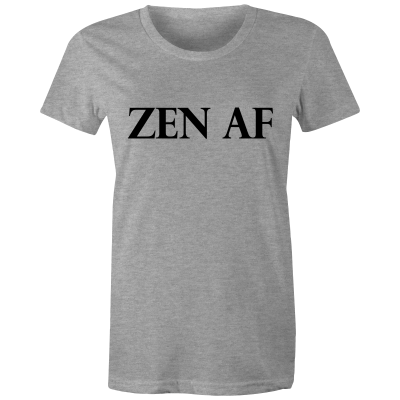 ZEN AF - Womens T-shirt - Everything Sweaties