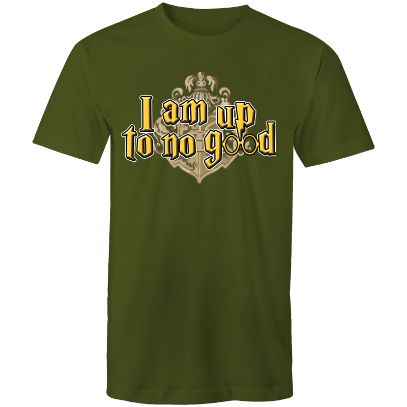 I AM UP TO NO GOOD - Mens T-Shirt - Everything Sweaties