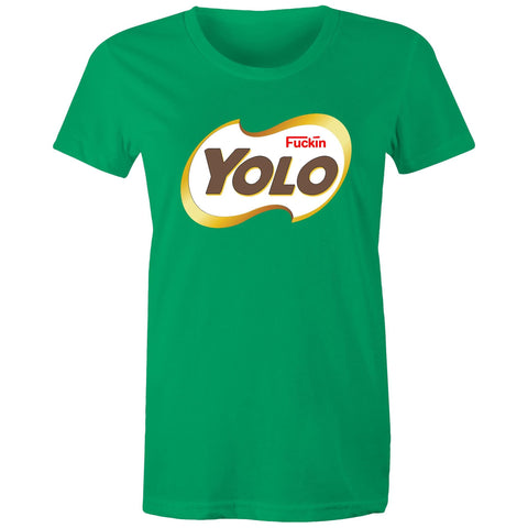 FKN YOLO - Womens T-shirt