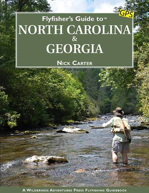"""Flyfisher's Guide to North Carolina & Georgia"""