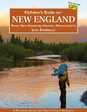 """Flyfisher's Guide to New England"""