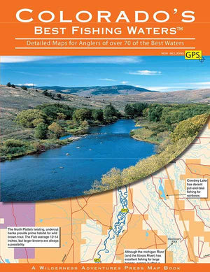 """Colorado's Best Fishing Waters: 213 Detailed Maps of 73 of the Best Rivers, Lakes, and Streams"""