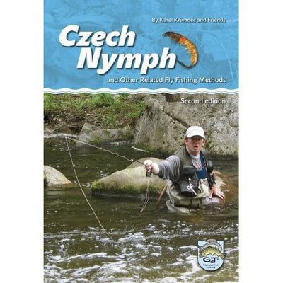 Czech Nymph and Other Related Fly Fishing Methods (3rd Edition)