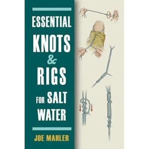"""Essential Knots & Rigs for Saltwater"""