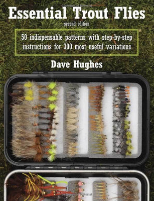 Essential Trout Flies (2nd Edition)
