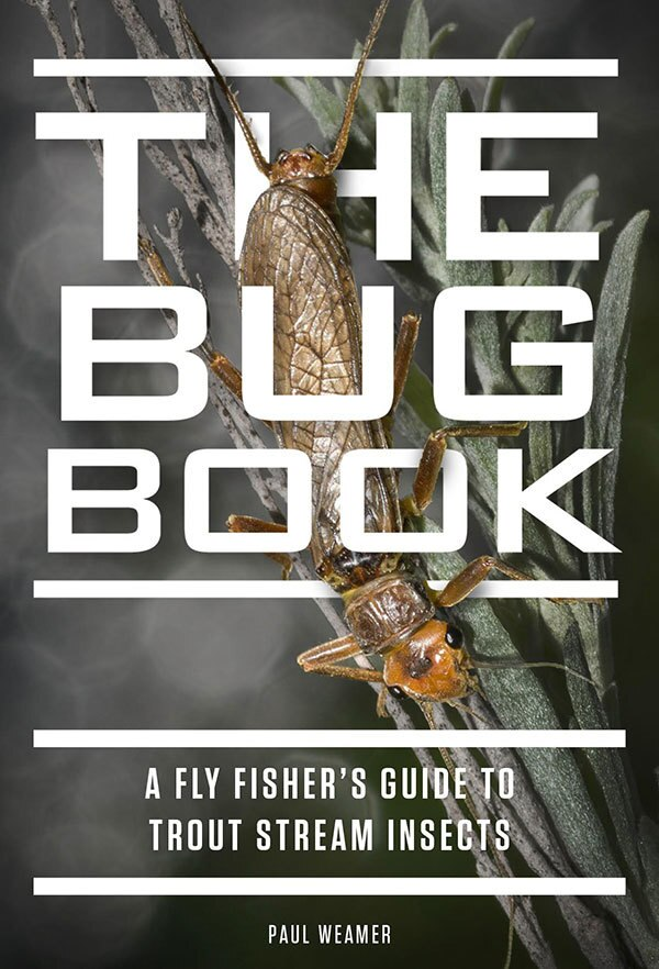 """The Bug Book: A Fly Fisher's Guide"""