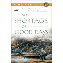 """No Shortage of Good Days"""