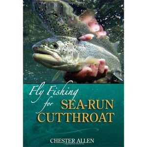 """Fly-Fishing for Sea-Run Cutthroat"""