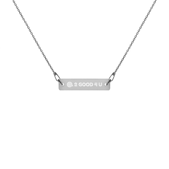 Speech Bubble 2 Good 4 U Engraved Silver Bar Chain Necklace