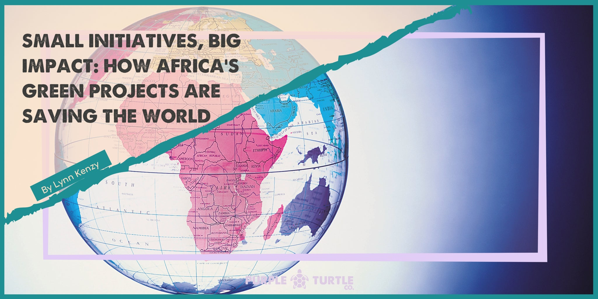 Banner showing Africa on the globe, framed with blog title and author on it.