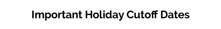 Sincerely Ginger Jewelry Holiday Cutoff Dates