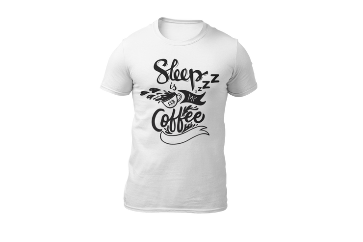 Sleep is my coffee T-Shirt