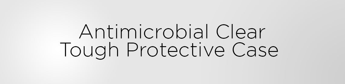Antimicrobial Clear Protective Cases