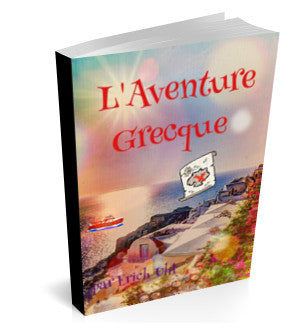 THE GREEK ADVENTURE E-BOOK - FRENCH