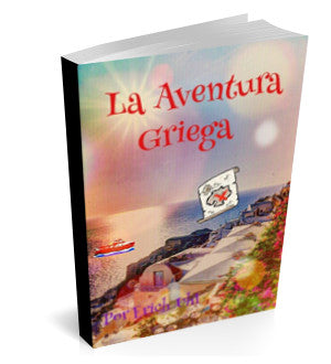 THE GREEK ADVENTURE E-BOOK - SPANISH