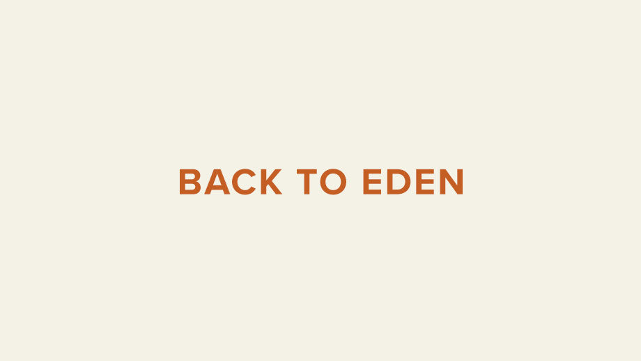 Back to Eden